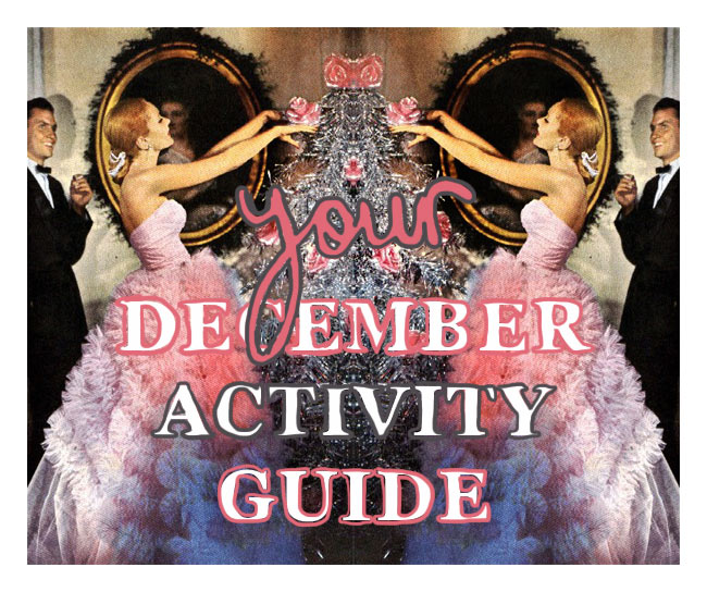 Your December Activity Guide!