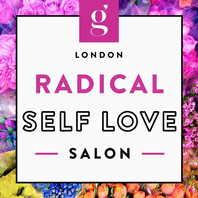 Radical Self Love Salon London