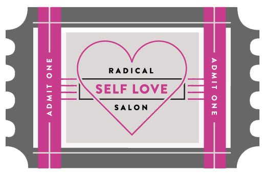 Radical Self Love Salon