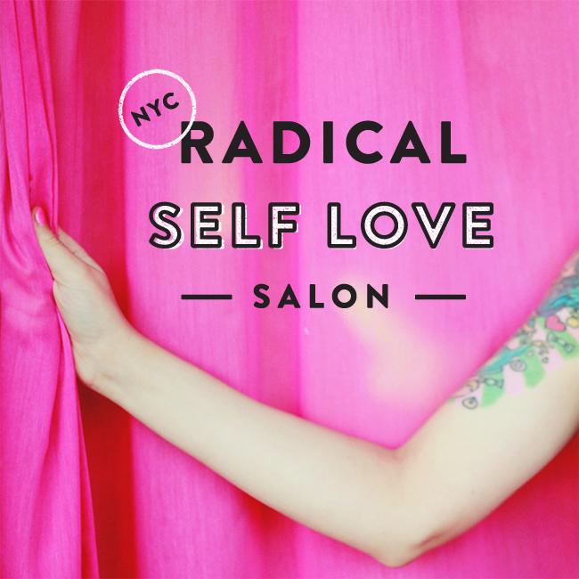 Radical Self Love Salon in NYC